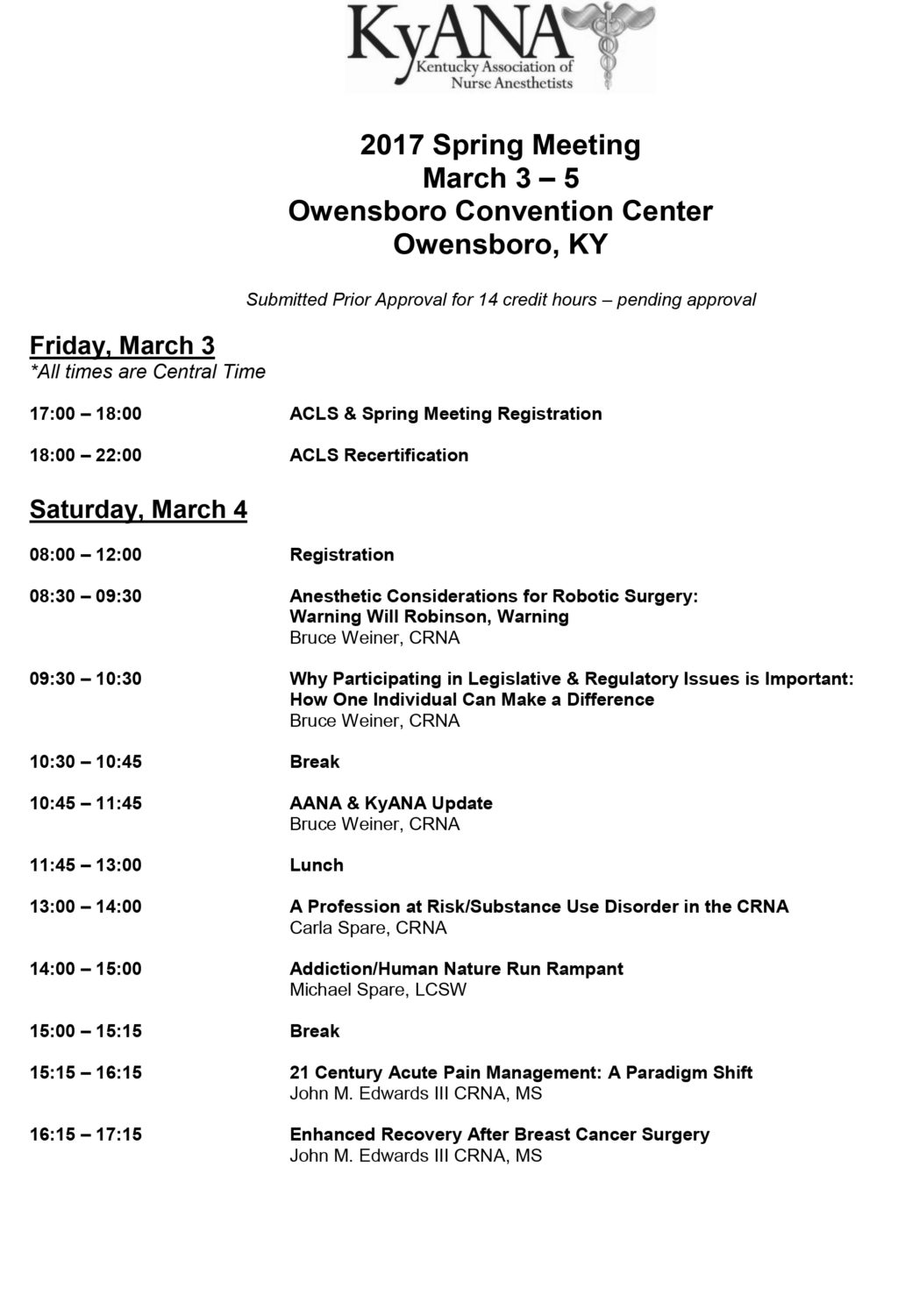 2017 KyANA (Kentucky Association of Nurse Anesthetists, Inc.) Spring Meeting