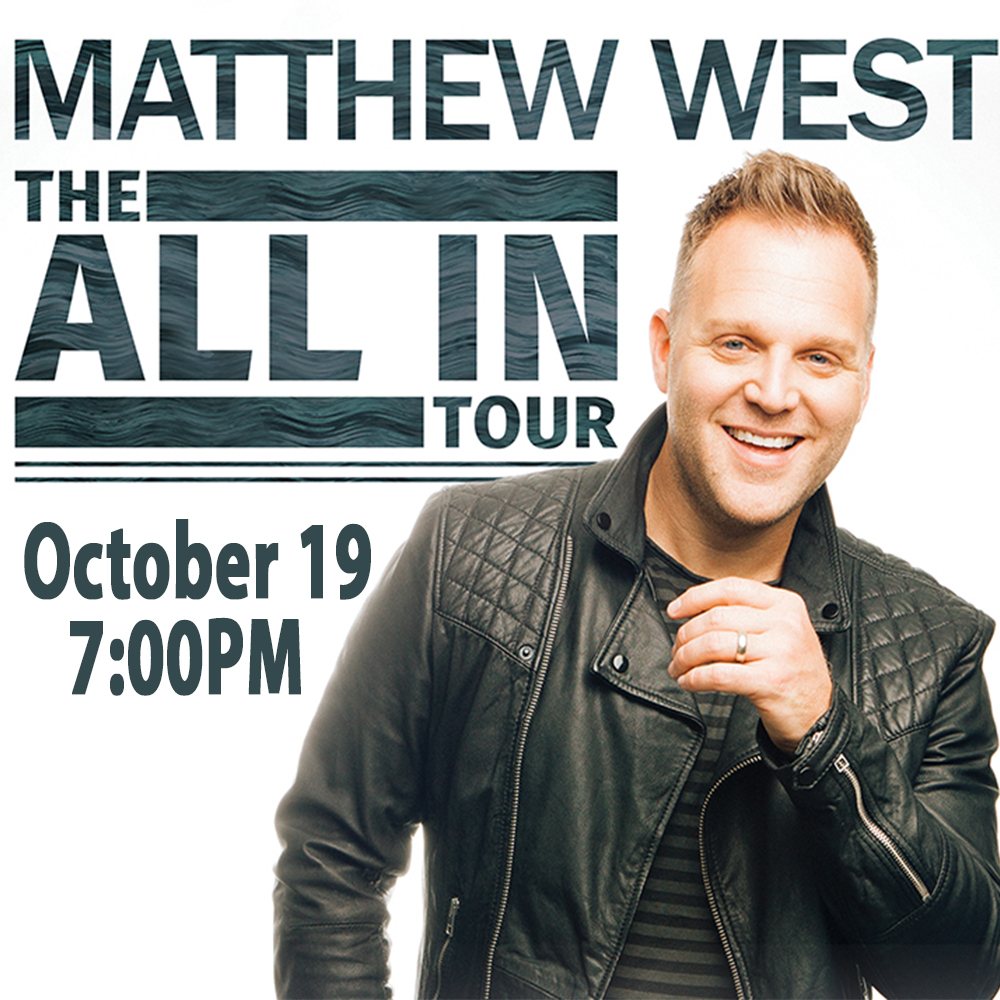 Matthew West – The All In Tour
