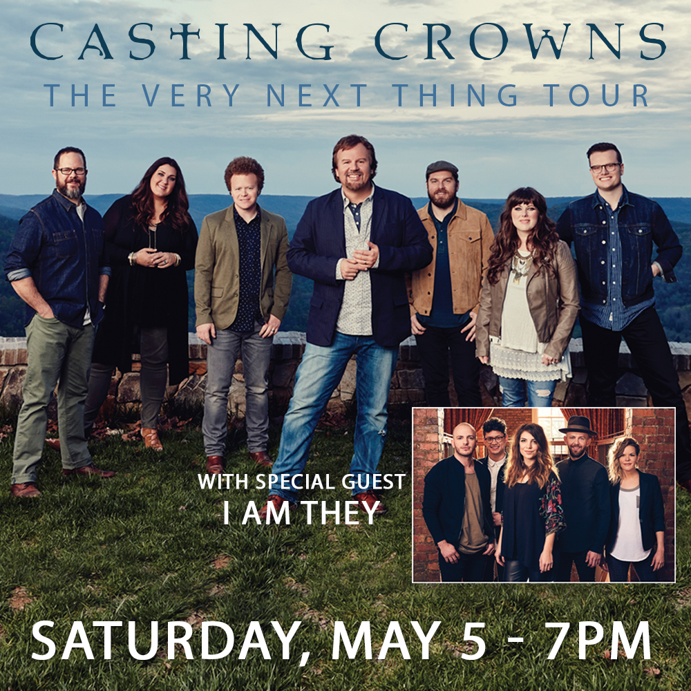 Casting Crowns with Special Guest, I Am They