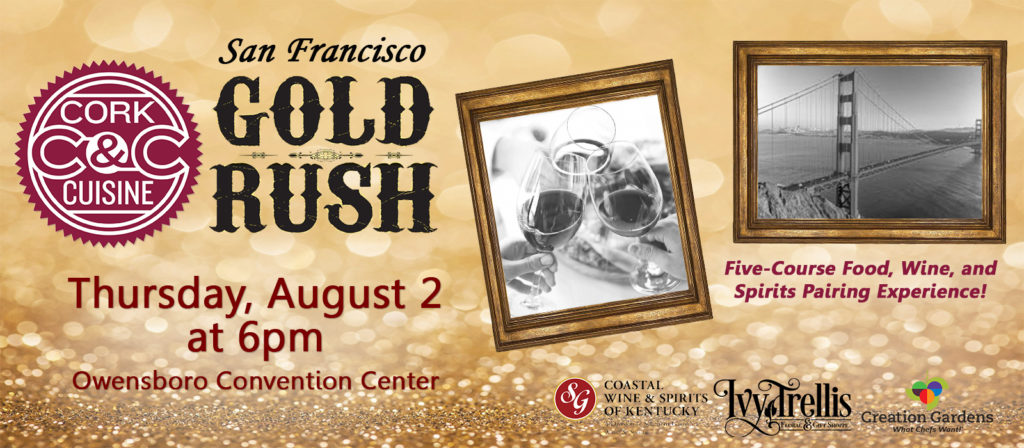 Cork & Cuisine - San Francisco Gold Rush