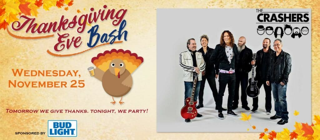 CANCELLED Thanksgiving Eve Bash with The Crashers