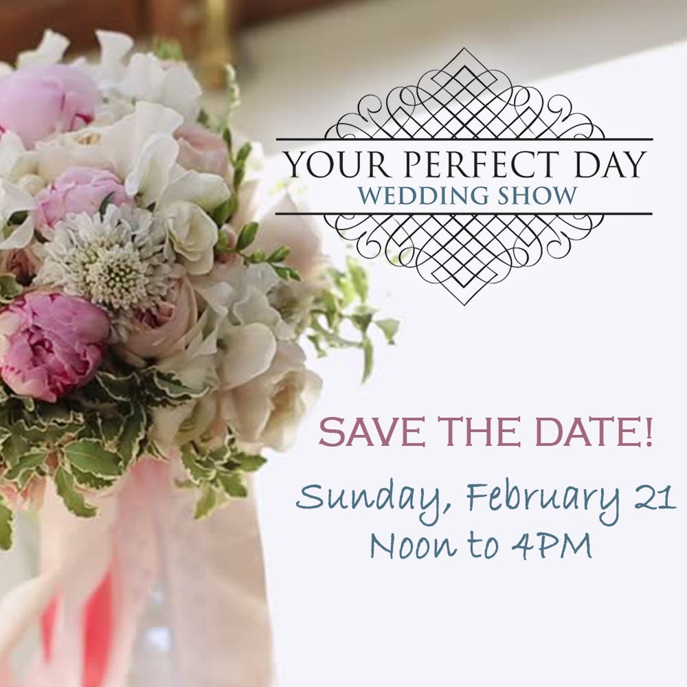 2021 Your Perfect Day – Save the Date