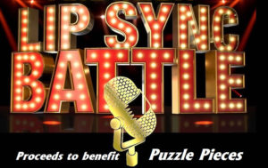 Puzzle Pieces 3rd Annual Lip Sync Battle