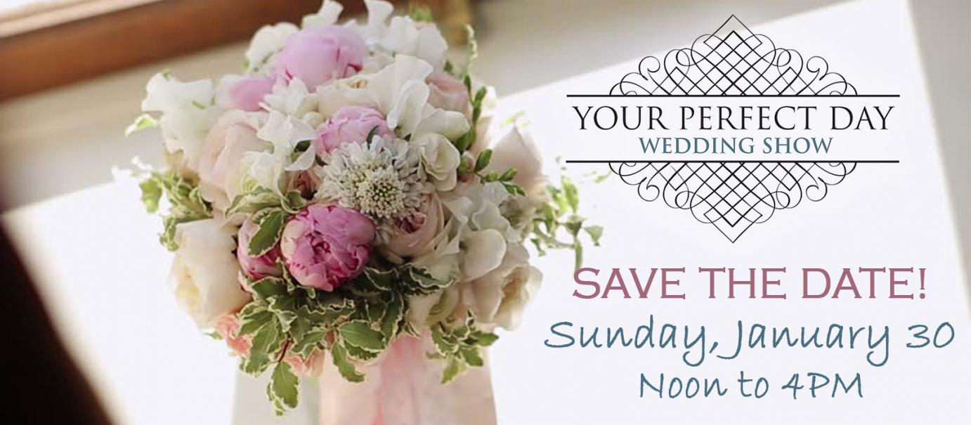Save the Date – Your Perfect Day Wedding Show 2022
